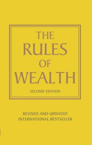 Rules of Wealth by Richard Templar