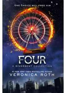 Four: A Divergent Collection by Veronica Roth (2014)