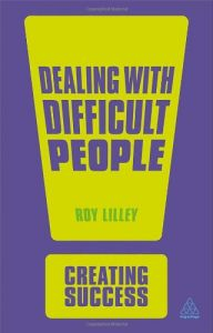 Creating Success : Dealing With Difficult People By Viva Books Pvt Ltd (2013 )
