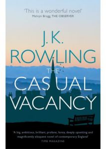 The Casual Vacancy by J.K.Rowling (2013)