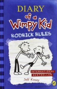 Diary of a Wimpy Kid: Rodrick Rules by Jeff Kinney, 2009