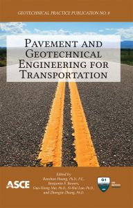 Pavement and Geotechnical Engineering for Transportation by Baochan Huang and Si-Hai Luo - Paperback