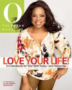 Love Your Life by The Oprah Magazine Editors of O - Hardcover