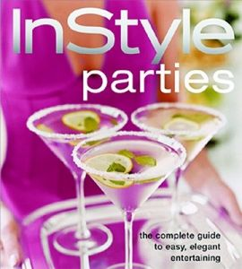 Parties by InStyle Magazine - Hardcover