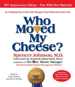 Who Moved My Cheese by Spencer Johnson - Audio CD