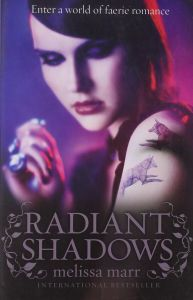 Radiant Shadows by Melissa Marr - Paperback