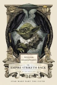 William Shakespeare's The Empire Striketh Back by Ian Doescher - Hardcover