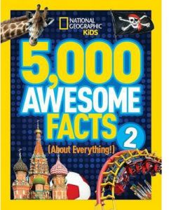 National Geographic Kids 5000 Awesome Facts 2 About Everything