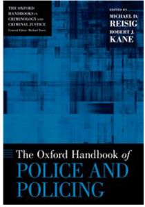 The Oxford Handbook of Police and Policing by Michael D. Reisig and Robert J. Kane - Hardcover