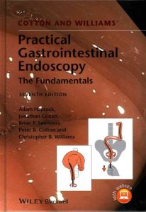 Practical Gastrointestinal Endoscopy by Peter B. Cotton and Christopher B. Williams - Hardcover