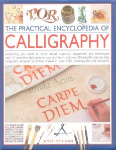 Practical Encyclopedia of Calligraphy by Janet Mehigan - Paperback