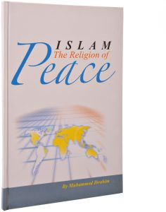 Islam the Religion of Peace by Muhammad Ibrahim - Hardcover
