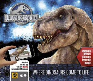 Jurassic World Where Dinosaurs come to life