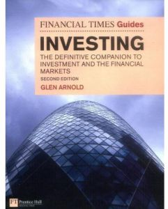 The Financial Times Guide to Investing by Glen Arnold - Paperback
