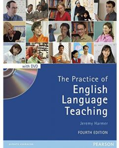 The Practice of English Language Teaching 4th Edition by Jeremy Harmer - Paperback