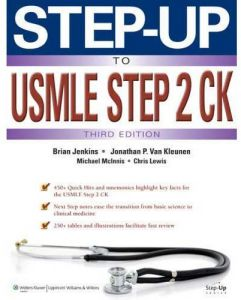 Step-up to USMLE Step 2 CK Third Edition by Jonathan P. Van Kleunen - Paperback