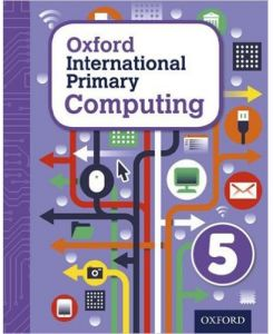 Oxford International Primary Computing Book 5 by Alison Page - Paperback