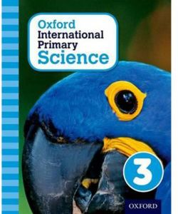Oxford International Primary Science Book 3 by Alan Haigh - Paperback