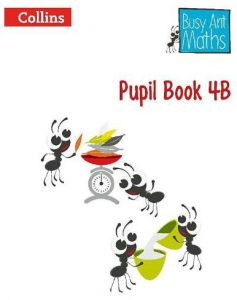 Collins Busy Ant Maths Pupil Book 4B by Jeanette Mumford - Paperback
