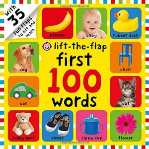 First 100 Words Lift-the-Flap Board book