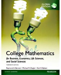 College Mathematics for Business, Economics, Life Sciences and Social Sciences Thirteenth Edition by Raymond A. Barnett - Paperback