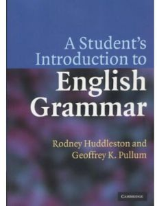 A Student's Introduction to English Grammar by Rodney D. Huddleston - Paperback