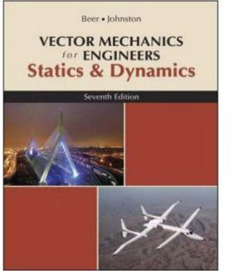 Vector Mechanics for Engineers Statics & Dynamics Seventh Edition by Ferdinand P. Beer - Paperback