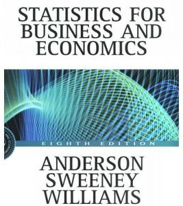 Statistics for Business and Economics Eighth Edition by David R. Anderson - Hardcover