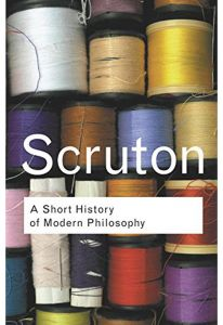 Rc Series Bundle: A Short History Of Modern Philosophy: From Descartes To Wittgenstein by Roger Scruton - Paperback