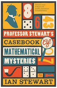 Professor Stewart's Casebook of Mathematical Mysteries by Ian Stewart - Paperback