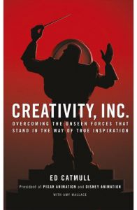 Creativity Inc. by Ed Catmull - Paperback