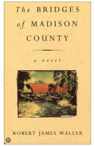 The Bridges Of Madison County by Robert James Waller - Paperback