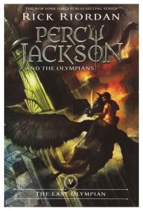 The Percy Jackson and the Olympians, Book Five: Last Olympian by Rick Riordan - Paperback