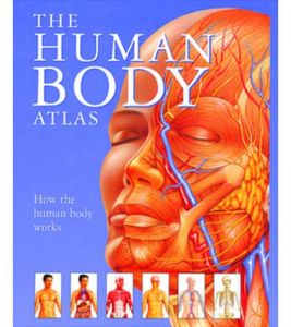 The Human Body Atlas by Janet Parker - Hardcover