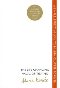 The Life-Changing Magic Of Tidying: A Simple, Effective Way To Banish Clutter Forever by Marie Kondo