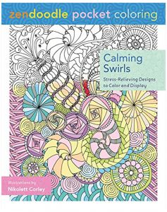 Zendoodle Pocket Coloring: Calming Swirls: Stress-Relieving Designs To Color And Display by Nikolett Corley - Paperback