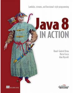 Java 8 in Action by Raoul-Gabriel Urma and Alan Mycroft - Paperback