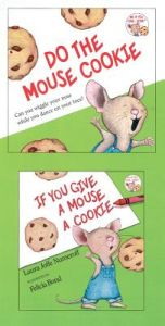 If You Give a Mouse a Cookie [With CD (Audio)] by Laura Joffe Numeroff, Felicia Bond, Carol Kane - Hardcover