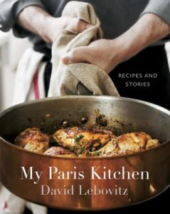 My Paris Kitchen: Recipes and Stories by David Lebovitz, Ed Anderson - Hardcover