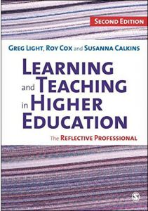 Learning and Teaching in Higher Education The Reflective Professional by Greg Light - Paperback