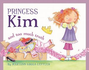 Princess Kim and Too Much Truth by Maryann Cocca-Leffler - Hardcover