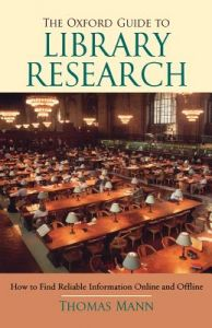 The Oxford Guide to Library Research 3rd Edition  by Thomas Mann - Paperback