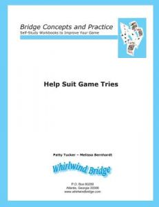 Help Suit Game Tries: Bridge Concepts and Practice by Patty Tucker, Melissa Bernhardt - Paperback