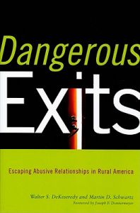 Dangerous Exits: Escaping Abusive Relationships in Rural America by Walter S. DeKeseredy, Martin D. Schwartz - Paperback