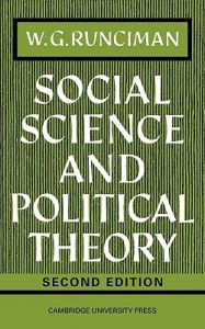 Social Science and Political Theory 2nd Edition  by Walter G. Runciman, W. G. Runciman, Runciman - Paperback