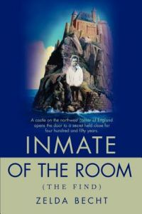 Inmate of the Room: (The Find) by Zelda Becht - Paperback