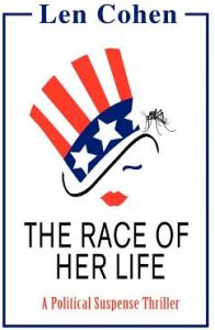 The Race of Her Life: A Political Suspense Thriller by Len Cohen - Paperback