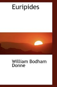 Euripides by William Bodham Donne - Hardcover
