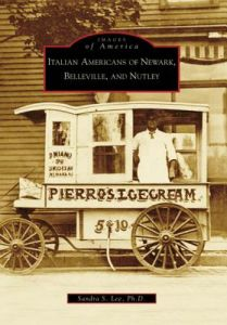 Italian Americans of Newark, Belleville, and Nutley by Sandra S. Lee Ph. D. - Paperback