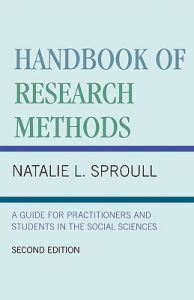 Handbook of Research Methods: A Guide for Practitioners and Students in the Social Sciences 2nd Edition  by Natalie L. Sproull - Paperback